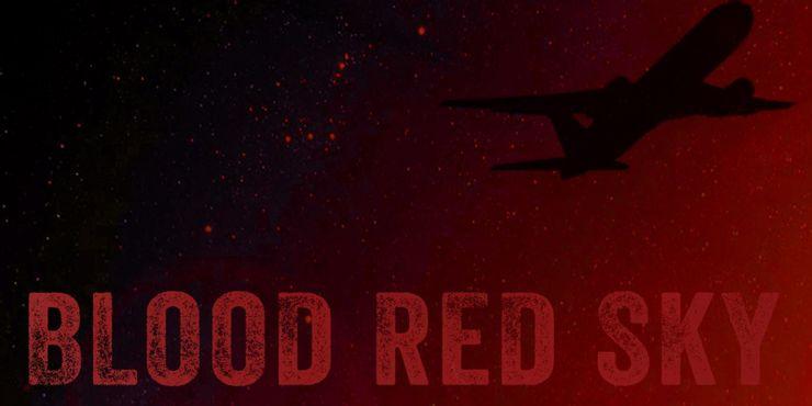 netflix电影推荐:2021年七部最新好看的动作片推荐 血红天空 blood red sky